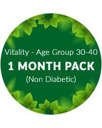 Vitality (Age Group 30-40) 1 mth pack for non diabetic patients